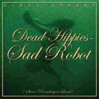 Claus Grabke- Dead hippies - Sad robot