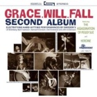 Grace.Will.Fall- Second album
