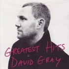 David Gray- Greatest hits