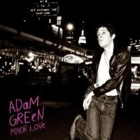 Adam Green- Minor love