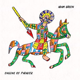 Adam Green- Engine of paradise