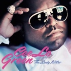 Cee-Lo Green- The lady killer