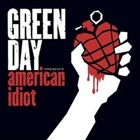 Green Day- American idiot