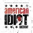 Green Day - Original Broadway cast recording American idiot