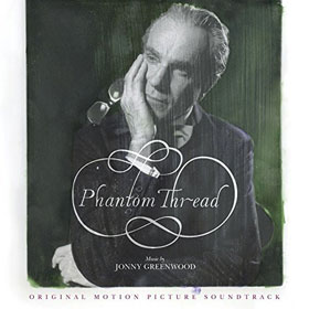Jonny Greenwood- Phantom thread
