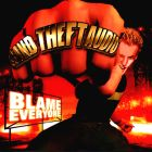 Grand Theft Audio- Blame everyone