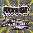 Hadouken!- Music for an accelerated culture