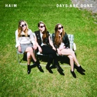 Haim- Days are gone