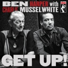 Ben Harper with Charlie Musselwhite- Get up!