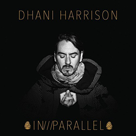 Dhani Harrison- In///Parallel
