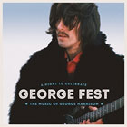 Various Artists- George fest: A night to celebrate the music of George Harrison