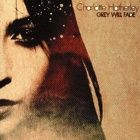 Charlotte Hatherley- Grey will fade