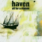 Haven- All for a reason
