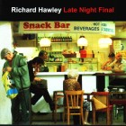Richard Hawley - Late night final