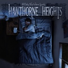Hawthorne Heights- If only you were lonely