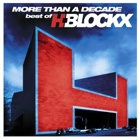 H-BlockX- More than a decade - Best of