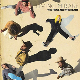 The Head And The Heart- Living mirage