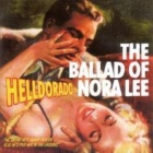 Helldorado- The ballad of Nora Lee