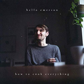 Hello Emerson - How to cook everthing