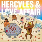 Hercules And Love Affair- The feast of the broken heart