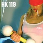 HK119- Fast, cheap & out of control