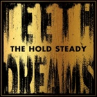 The Hold Steady- Teeth dreams