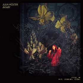 Julia Holter- Aviary