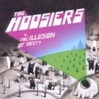 The Hoosiers- The illusion of safety