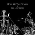 Hope Of The States- The lost riots
