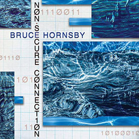Bruce Hornsby- Non-secure connection