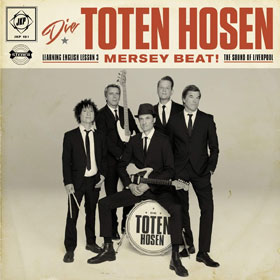Die Toten Hosen - Learning English lesson 3: MERSEY BEAT! The sound of Liverpool