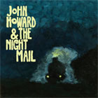 John Howard & The Night Mail- John Howard & The Night Mail