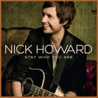 Nick Howard- Stay who you are