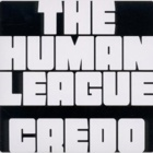 The Human League- Credo