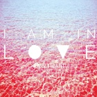 I Am In Love- Raw heart