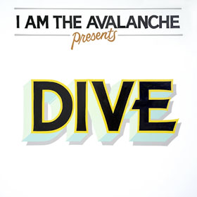 I Am The Avalanche- Dive