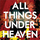 The Icarus Line - All things under heaven