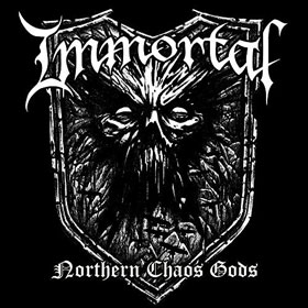 Immortal- Northern chaos gods