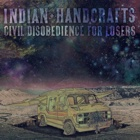 Indian Handcrafts- Civil disobedience for losers