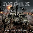 Iron Maiden- A matter of life and death