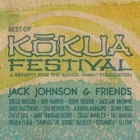Jack Johnson- Jack Johnson And Friends - Best of Kokua Festival