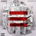 Jay-Z- The blueprint 3