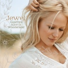 Jewel- Goodbye Alice in Wonderland