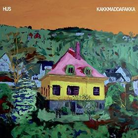 Kakkmaddafakka - Hus