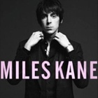 Miles Kane- Colour of the trap