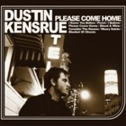 Dustin Kensrue- Please come home