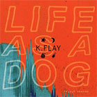 K.Flay - Life as a dog