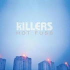 The Killers- Hot fuss