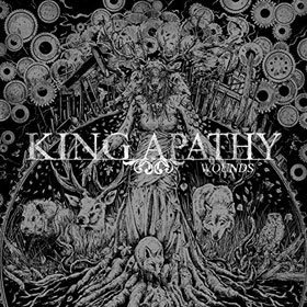 King Apathy- Wounds