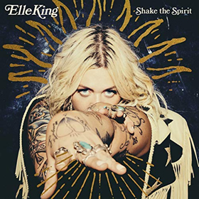 Elle King- Shake the spirit